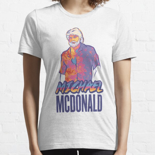 Michael McDonald Essential T-Shirt