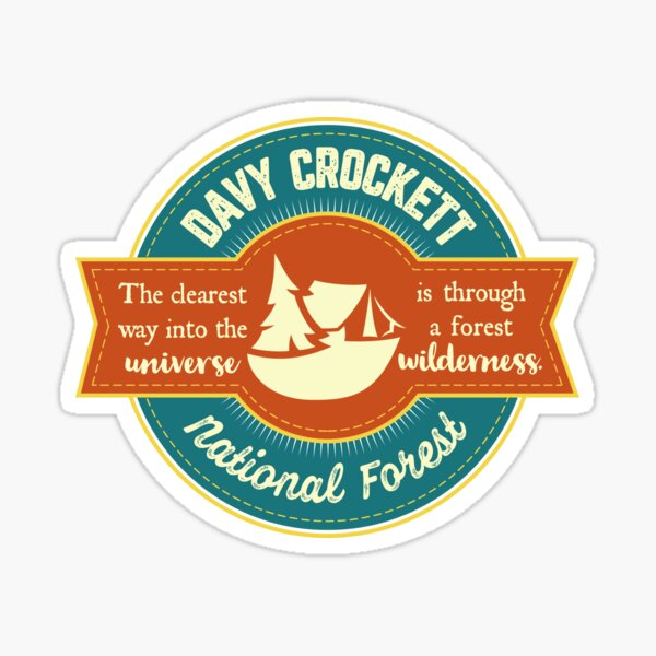 Davy Crockett National Forest Decal Sticker Explore Wanderlust Camping Hiking