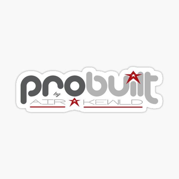 PRObuilt by Airkewld Sticker