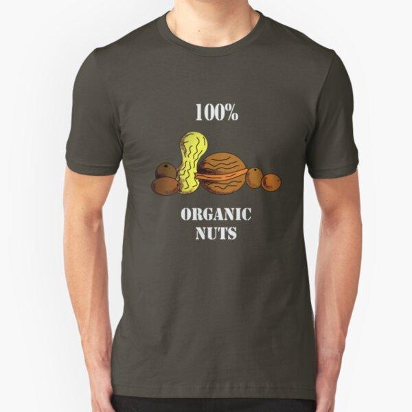 Organic nuts... Slim Fit T-Shirt