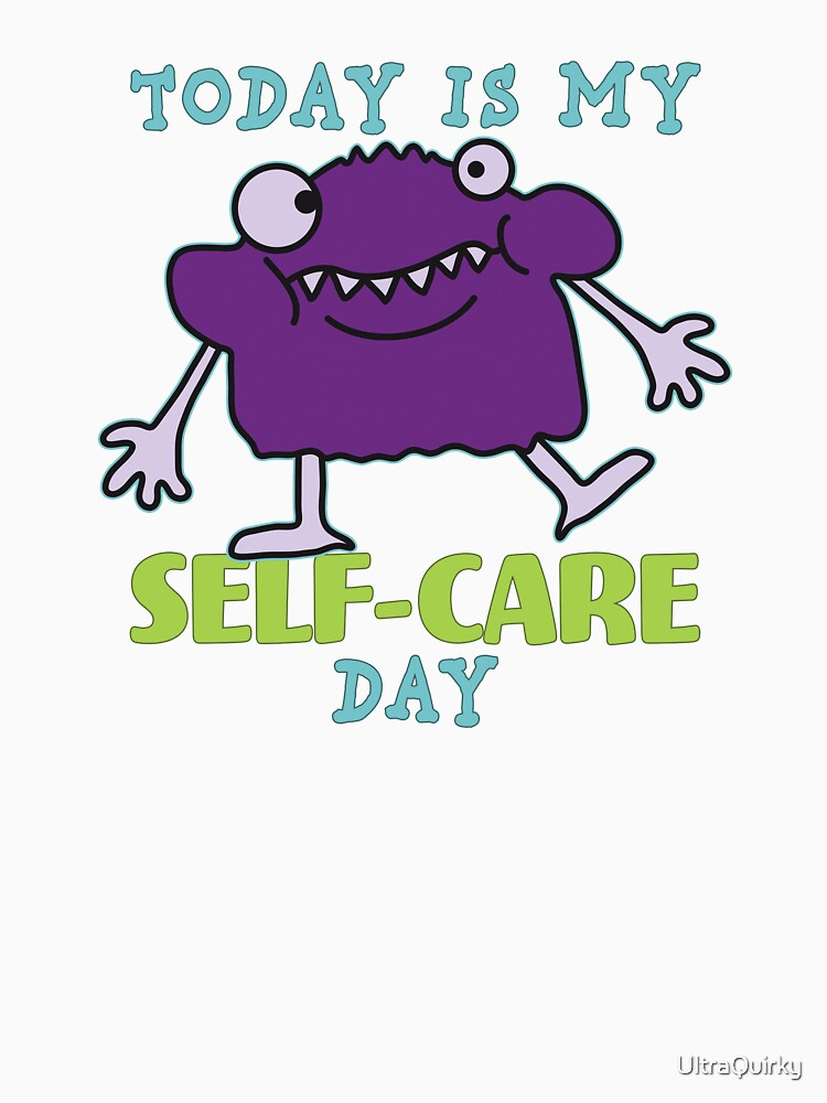 Self-Care Day. by UltraQuirky