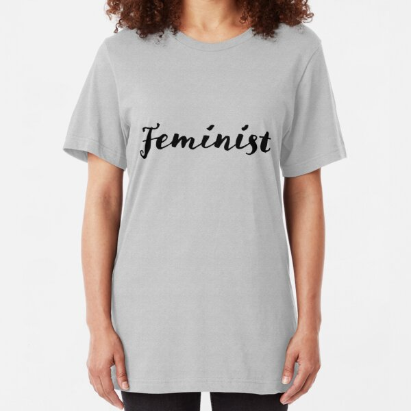 Simple Feminist Slim Fit T-Shirt