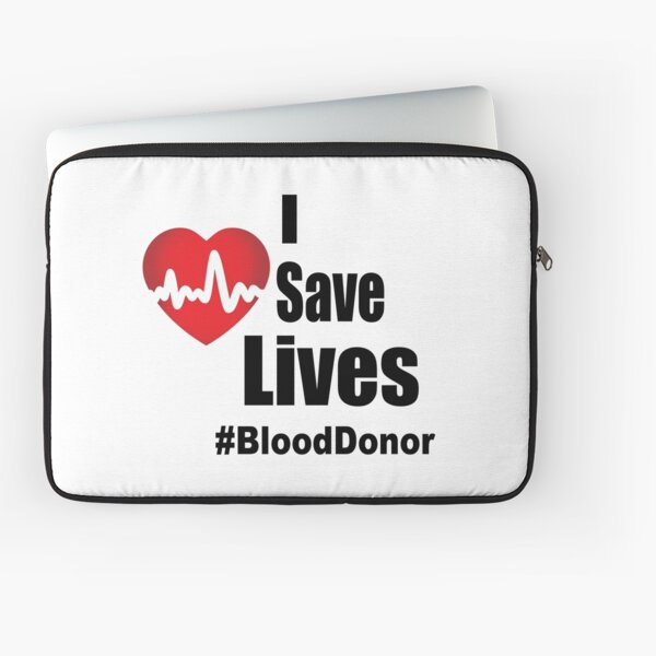 I Save Lives - Blood Donor Laptop Sleeve
