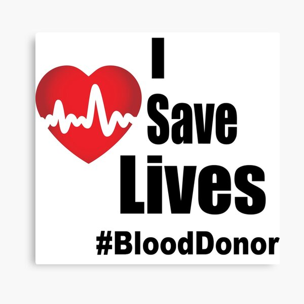 I Save Lives - Blood Donor Canvas Print