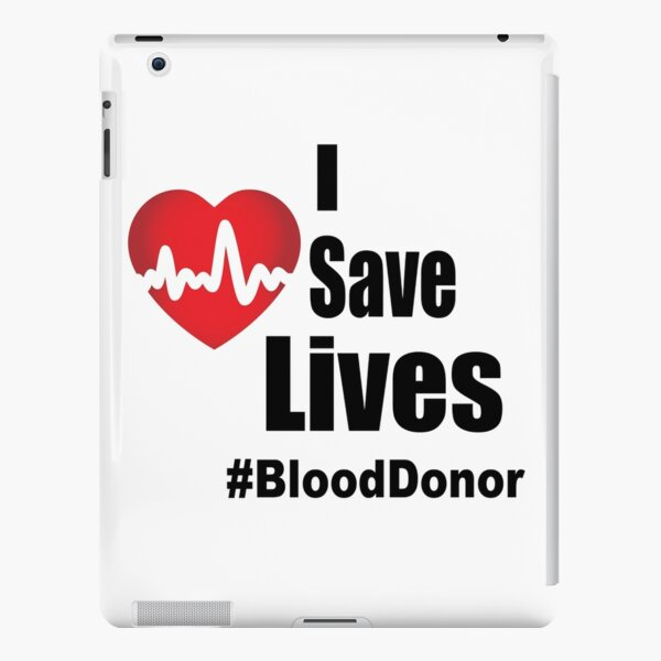 I Save Lives - Blood Donor iPad Snap Case
