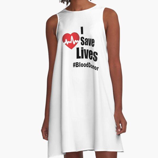 I Save Lives - Blood Donor A-Line Dress