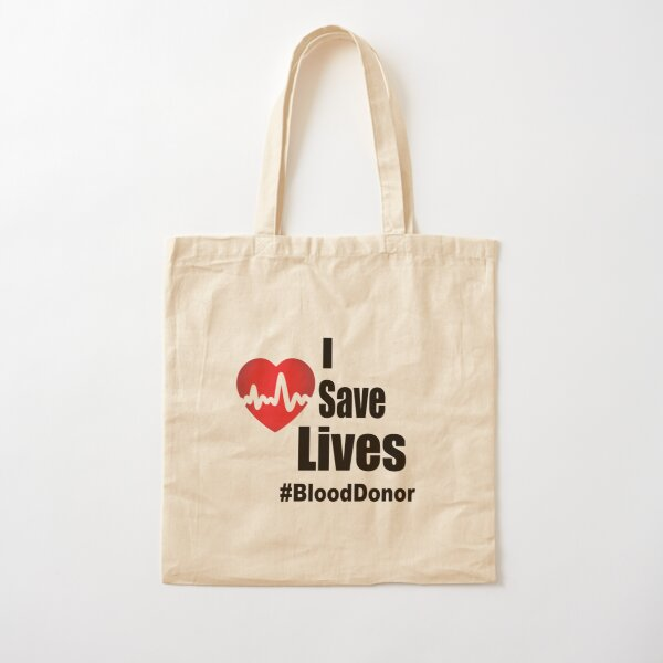 I Save Lives - Blood Donor Cotton Tote Bag