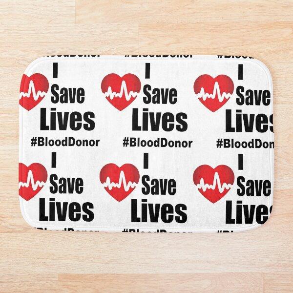 I Save Lives - Blood Donor Bath Mat