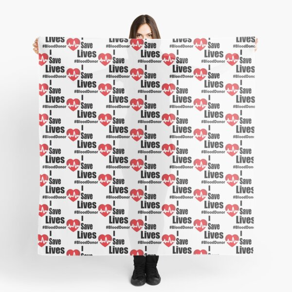 I Save Lives - Blood Donor Scarf