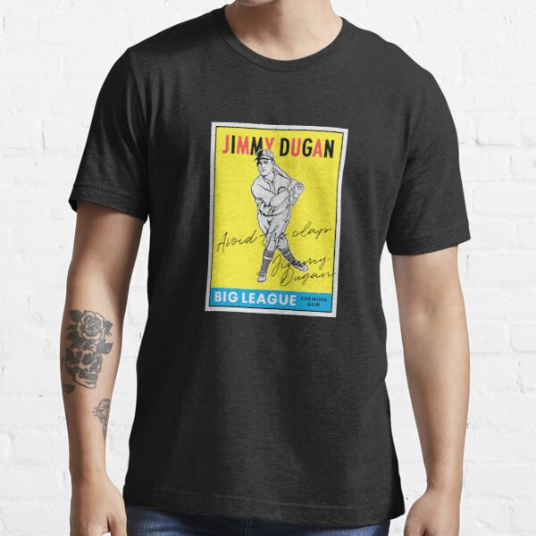 Avoid the Clap -Jimmy Dugan Essential T-Shirt