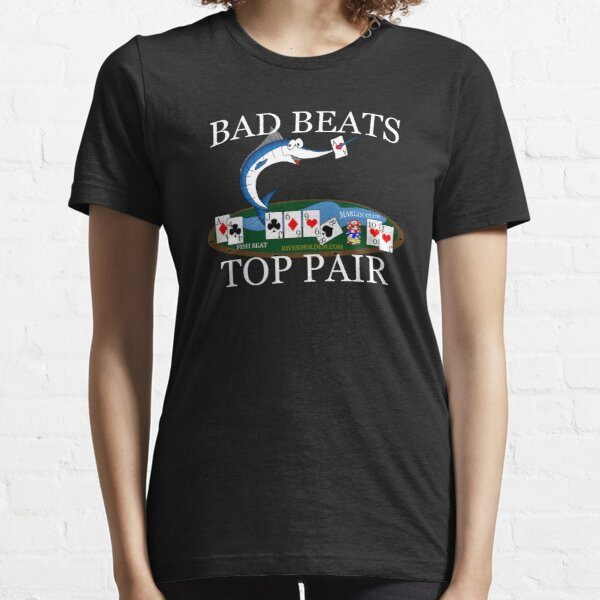 Marlin Club Bad Beat (Front or Back Versions White Text BAD BEATS) Essential T-Shirt