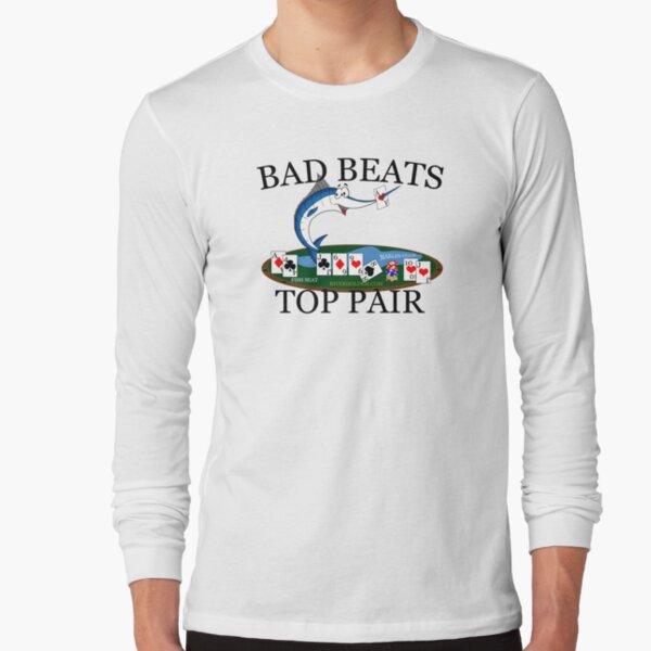 Marlin Club Bad Beat Top Pair Dark Text Long Sleeve T-Shirt