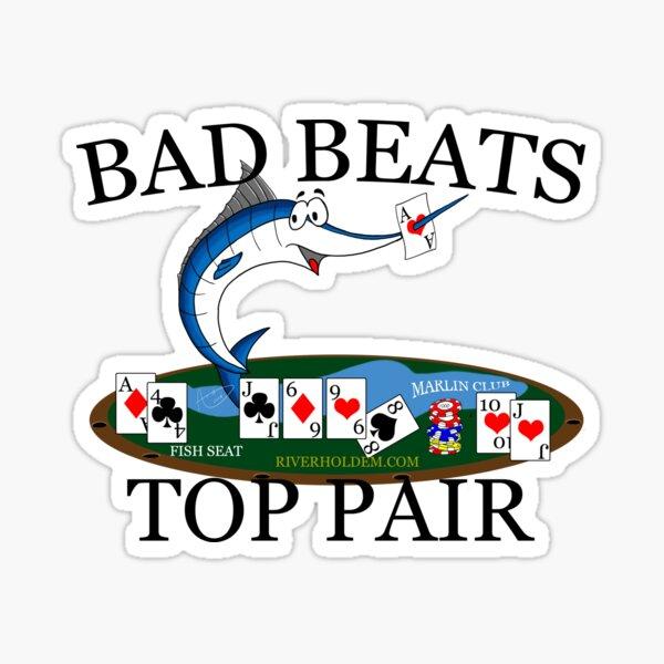 Marlin Club Bad Beat Top Pair Dark Text Sticker