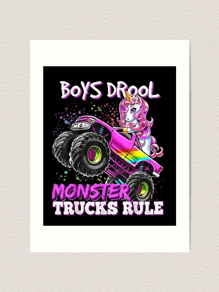 Boys Drool Monster Trucks Rule Unicorn Monster Truck Girl T Shirt Art Print By Shayduffin Redbubble