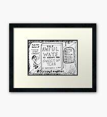 The Daily Dose 16th birthday Occupy Laughter cartoon Framed Print