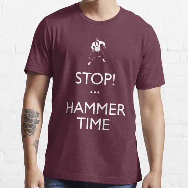 STOP! (Keep Calm)...Hammer TIme Essential T-Shirt