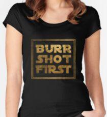 Burr Shot First - Gold Women's Fitted Scoop T-Shirt