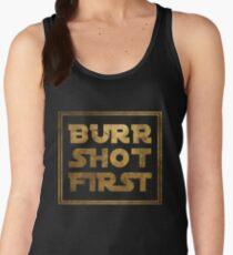 Burr Shot First - Gold Women's Tank Top