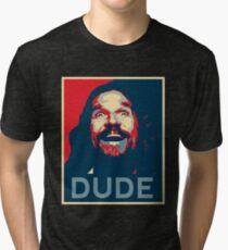 Dude Tri-blend T-Shirt