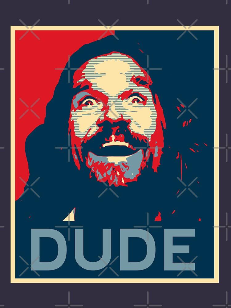 Dude | Unisex T-Shirt