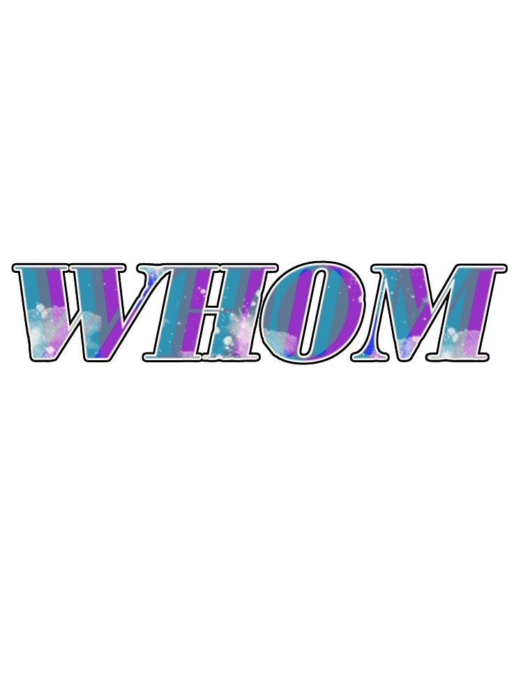 whom typeography by wislingsailsmen