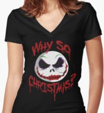 Why So Christmas? Women's Fitted V-Neck T-Shirt