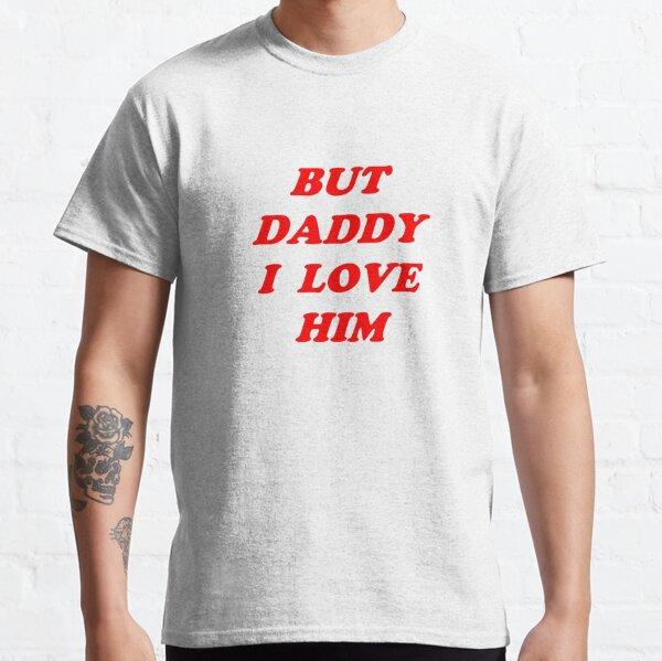 mais papa je l'aime T-shirt classique