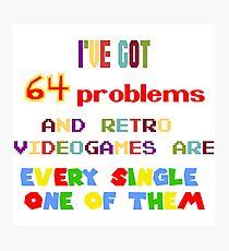 64 Problems - Retro Video Games Photographic Print