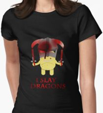 I Slay Dragons! Womens Fitted T-Shirt