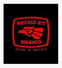 Hecho en Mexico red Photographic Print