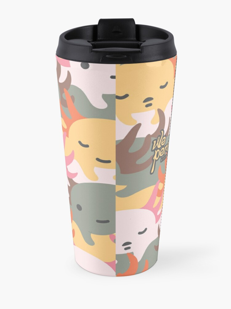 Alternate view of AXOLOTL WAVE - We are the CUTEST CREATURE in the Water World Travel Mug