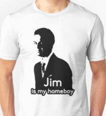 Jim is My Homeboy T-Shirt