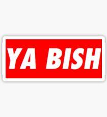 "Kendrick Lamar ""YA BISH"" OBEY Style Sticker"