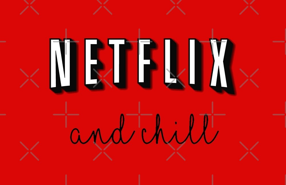 Netflix and chill by NemJames
