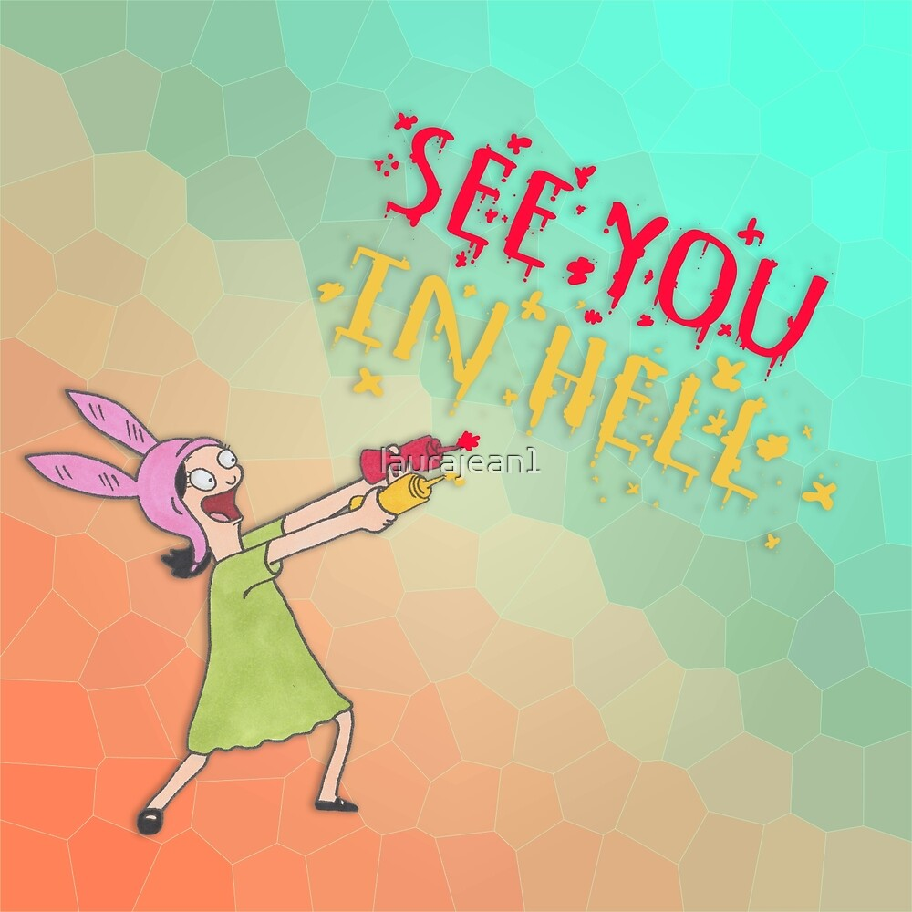 See you in hell by laurajean1