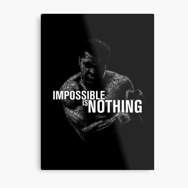 """Mohamed Ali """"impossible is nothing"""" Metal Print"""