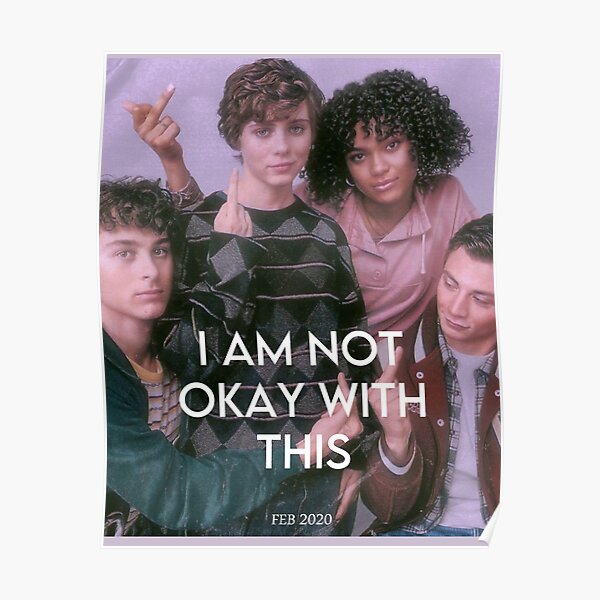 i am not okay posterrr :) Poster