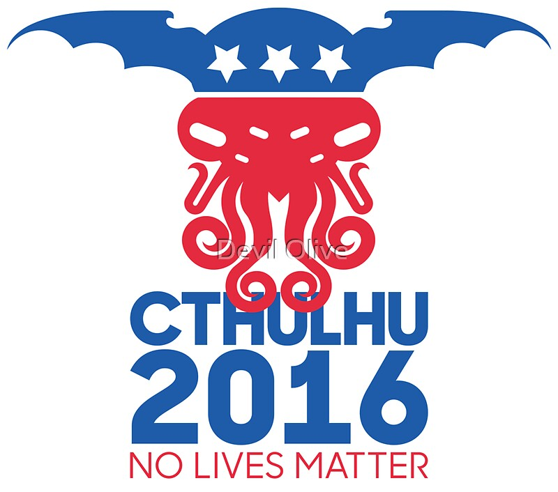 """""""Vote Cthulhu for President 2016 No Lives Matter"""" Stickers ..."""