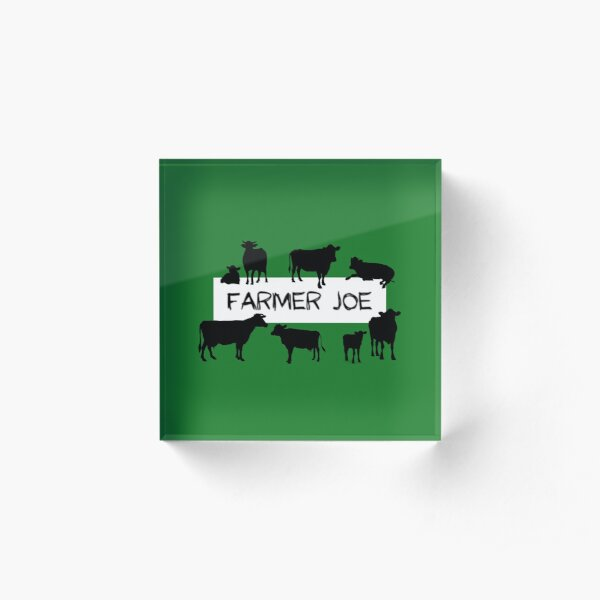 Farmer Joe Acrylic Block