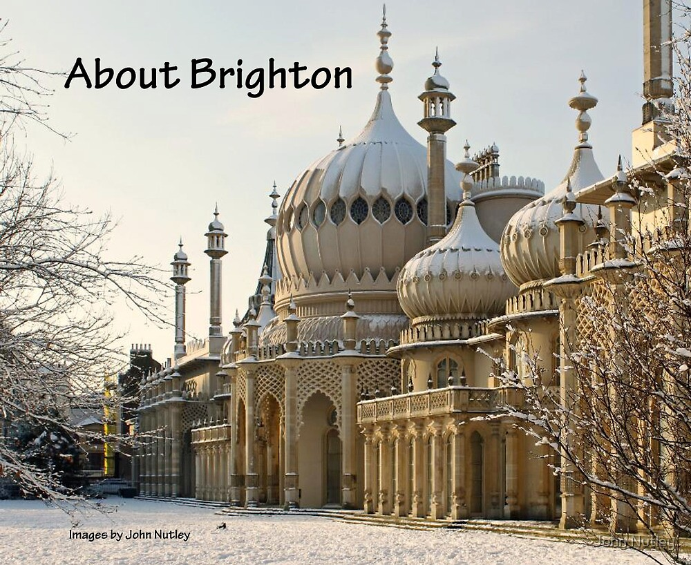 About Brighton - A New Book by John Nutley