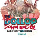 The Dollop - Down Under  (Australia variant) by James Fosdike