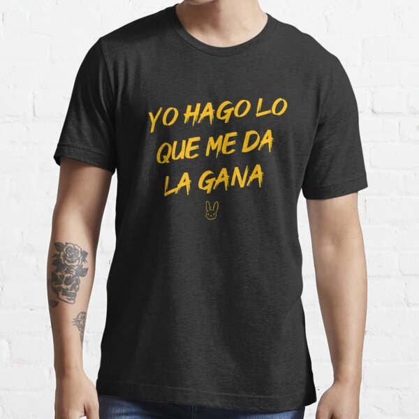 Je fais ce que je veux (#YHLQMDLG) - Bad Bunny T-shirt essentiel