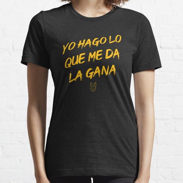 Yo hago lo que me da la gana (#YHLQMDLG) - Bad Bunny Camiseta esencial