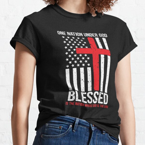 One Nation Under God Blessed Patriotic American Flag Classic T-Shirt
