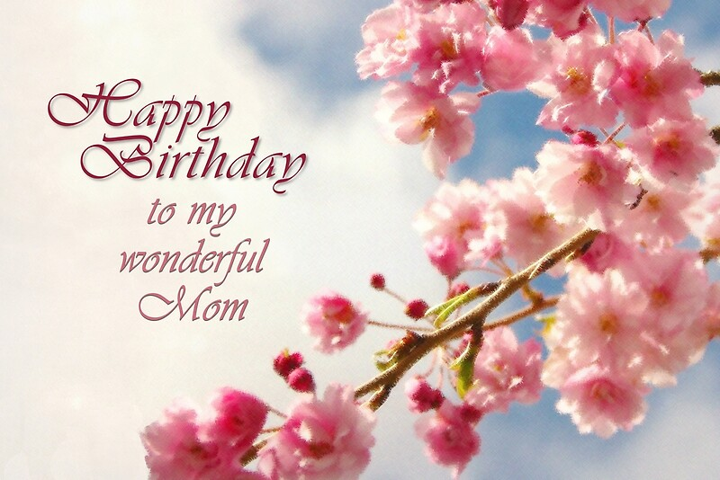 Happy Birthday Mom Card Greeting Cards by Tracy Friesen – Happy Birthday Mom Card