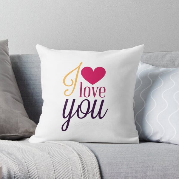 I Love You. Romantic and love. Throw Pillow