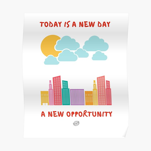 Mental Training. Today is a new day, a new opportunity Poster