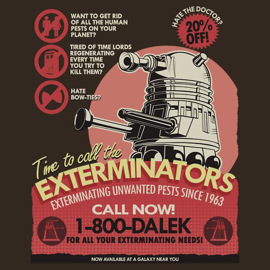 TShirtGifter presents: Dalek Pest Exterminations | For Dark Colors