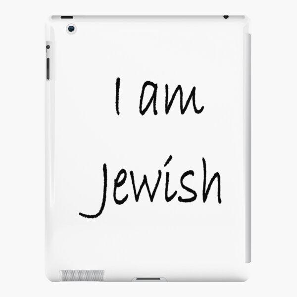 I am Jewish, #IamJewish, #I, #am, #Jewish, #Iam, Jews, #Jews, Jewish People, #JewishPeople, Yehudim, #Yehudim, ethnoreligious group, nation iPad Snap Case