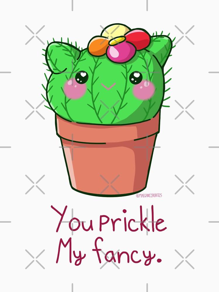You Prickle My Fancy Cactus Cutie  by MaeganCook